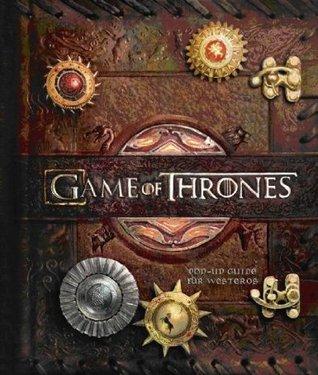 Game of Thrones: Pop-Up-Guide für Westeros Matthew  Christian Reinhart