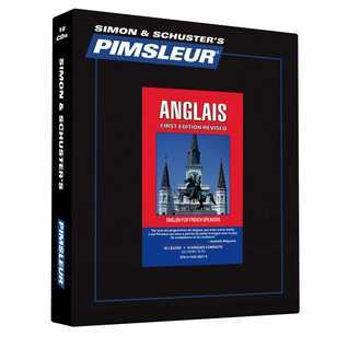 English for French, Comprehensive: Learn to Speak and Understand English for French with Pimsleur Language Programs Pimsleur Language Programs