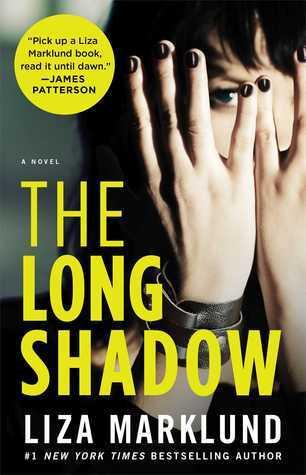 The Long Shadow: A Novel  by  Liza Marklund