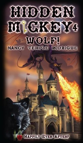 HIDDEN MICKEY 4 Wolf!: Happily Ever After? (Hidden Mickey, volume 4) Nancy Temple Rodrigue