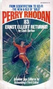 Ernst Ellert Returns! (Perry Rhodan #83)  by  Clark Darlton