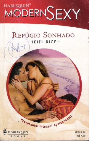 Refúgio Sonhado Heidi Rice