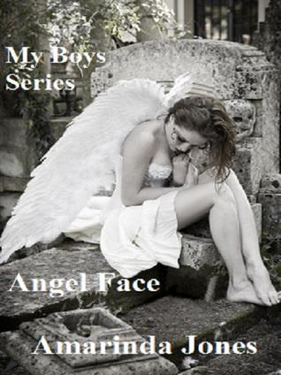 Angel Face: My Boys Series  by  Amarinda Jones