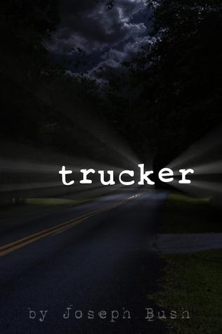 Trucker  by  Joseph Bush