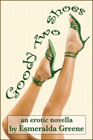 Goody Two-Shoes Esmeralda Greene
