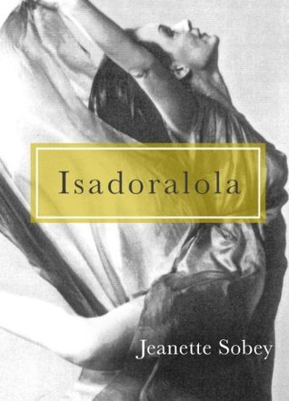 Isadoralola: Dancing Threads, Weaving Lives  by  Jeanette Sobey