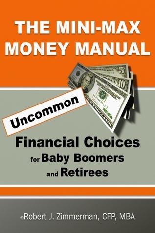 The Minimax Money Manual  by  Robert Zimmerman
