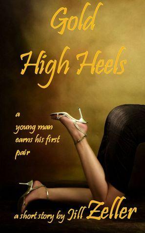 Gold High Heels  by  Jill Zeller