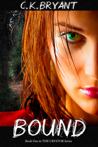 BOUND (#1 in The Crystor Series) C.K. Bryant
