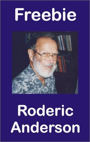 Freebie  by  Roderic Anderson