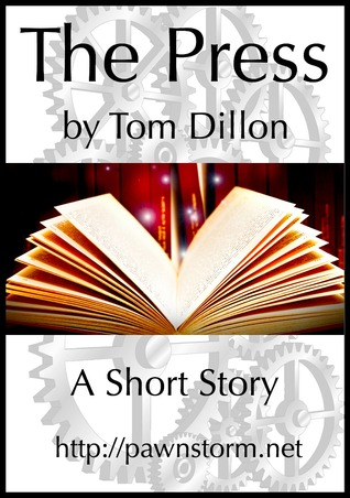 The Press  by  Tom Dillon