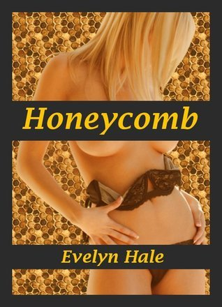 Honeycomb Evelyn Hale