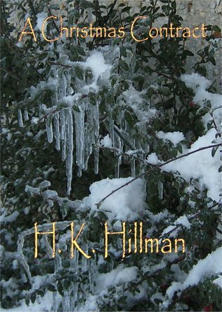 A Christmas Contract  by  H.K. Hillman