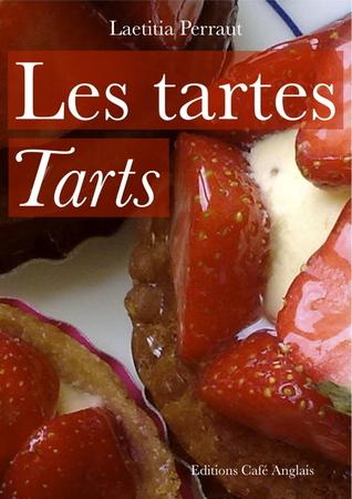 Les tartes Tarts Laetitia Perraut