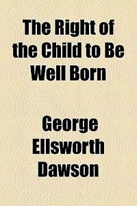 The Child and His Religion George Ellsworth Dawson