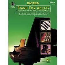 Piano For Adults: A Beginning Course:  Lessons, Theory, Technic, Sight Reading  by  Jane Smisor Bastien
