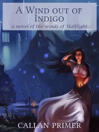 A Wind out of Indigo  by  Callan Primer