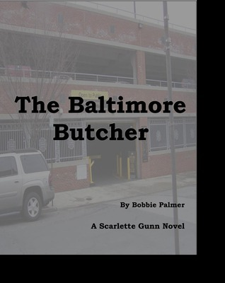 The Baltimore Butcher Bobbie Palmer