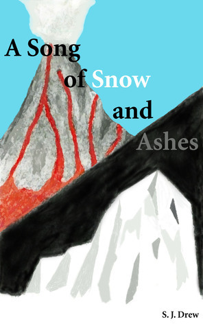 A Song of Snow and Ashes  by  SJDrew