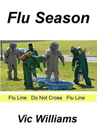 Flu Season  by  Vic Williams
