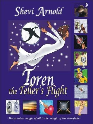 Toren the Tellers Flight, Book 2 Shevi Arnold