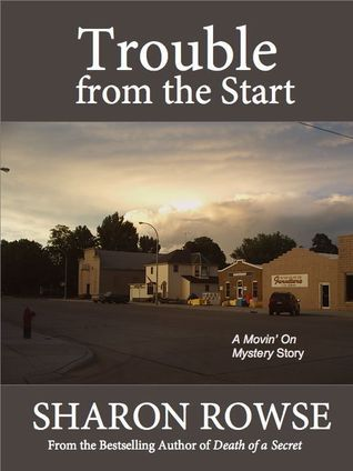 Trouble from the Start (Movin On, #2) Sharon Rowse