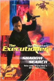Shadow Search (The Executioner, #302) Mike Linaker