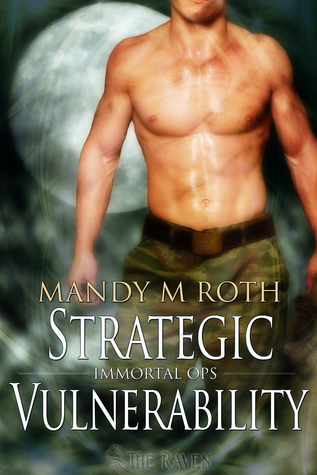 Strategic Vulnerability (Immortal Ops 4)  by  Mandy M. Roth