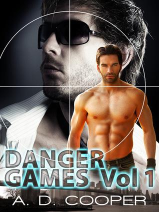 Danger Games: Volume 1 (Book 1 - 3) (Gay Erotica) Adelaide Cooper