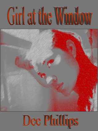 Girl at the Window  by  Dee Phillips