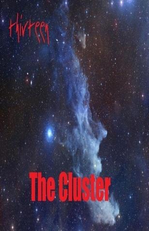 Thirteen: The Cluster Andrew Hannon