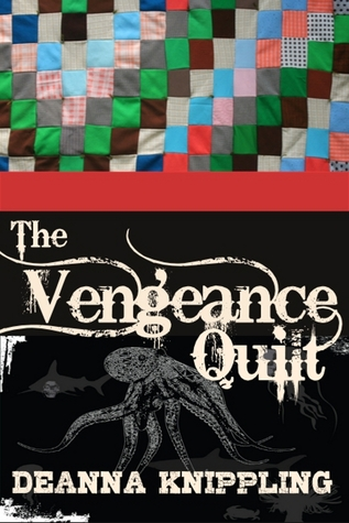 The Vengeance Quilt  by  DeAnna Knippling