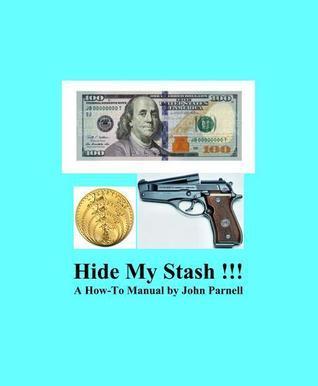 Hide My Stash!!! John Parnell