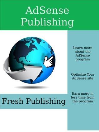 AdSense Publishing  by  Fresh Publishing