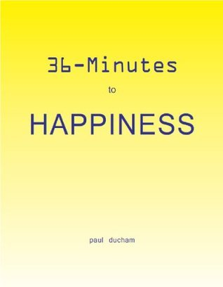 36-minutes to Happiness Paul Ducham