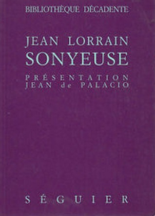 Sonyeuse  by  Jean Lorrain