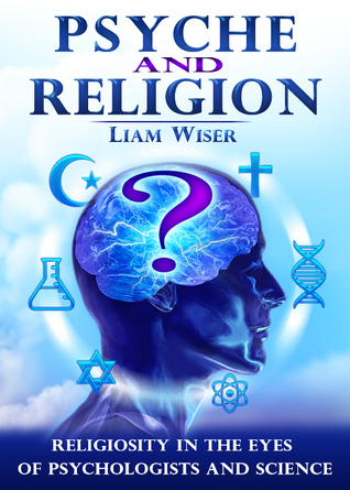 Psyche and Religion  by  Liam Wiser