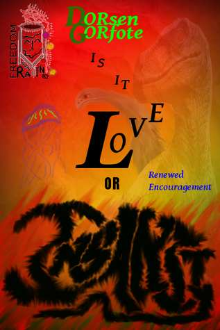 Is It Love or Insanity: Renewed Encouragement  by  Sttorm Forelhost