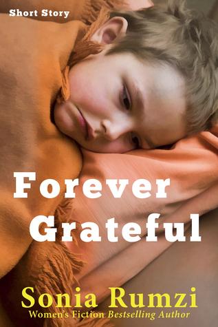 Forever Grateful Sonia Rumzi