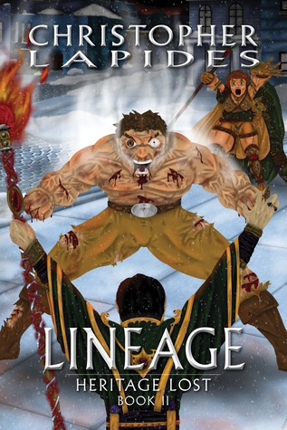 Lineage, Heritage Lost, Book II Christopher Lapides