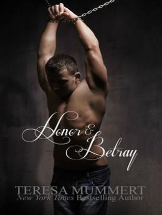 Honor and Betray Teresa Mummert