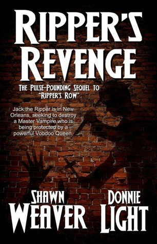 Rippers Revenge  by  Donnie Light