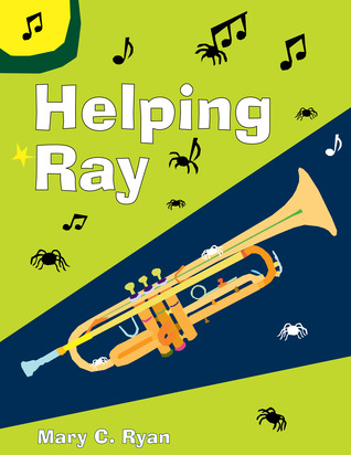 Helping Ray Mary C. Ryan