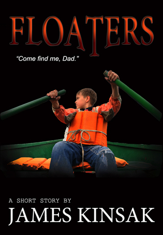Floaters  by  James Kinsak