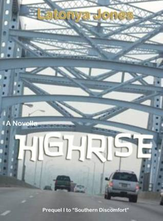 HIGH RISE (A Novella) LaTonya Jones