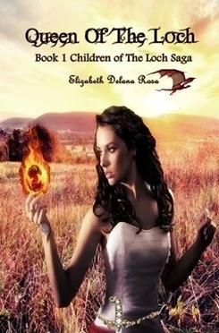 Queen of the Loch  by  Elizabeth Delana Rosa