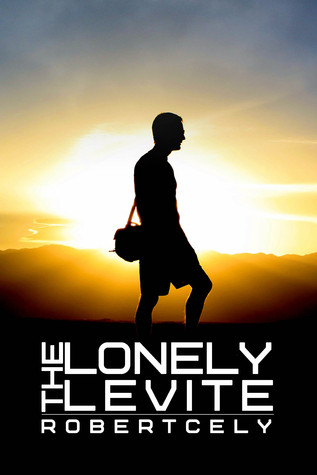 The Lonely Levite  by  Robert Cely