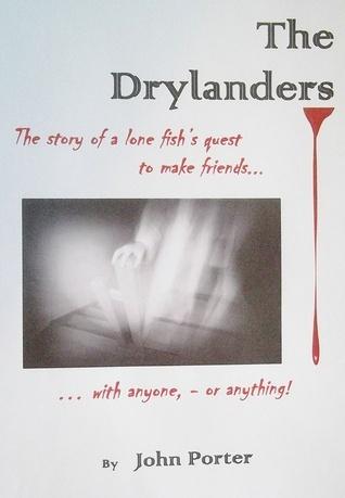 The Drylanders  by  John Porter