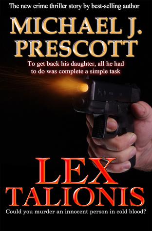 Lex Talionis  by  Michael J. Prescott