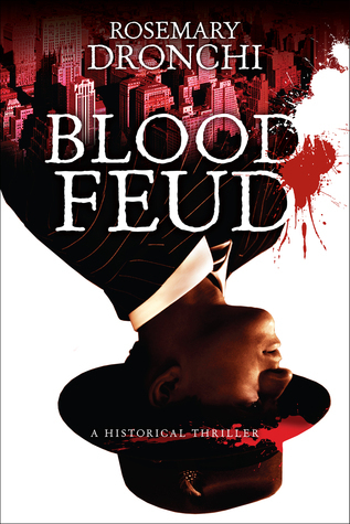 Blood Feud  by  Rosemary Dronchi